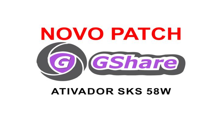 Atualização Ativador Gshare Patch SKS 58W – 19/09/2017