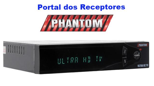 NOVA ATUALIZAÇÃO PHANTOM ULTRA 4 HD PRONTA