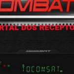 Baixe aqui sua Atualização Tocomsat Combate HD