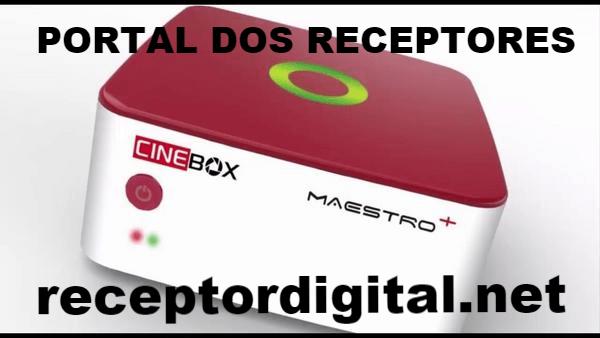 Baixar Atualização Cinebox Maestro+ Plus