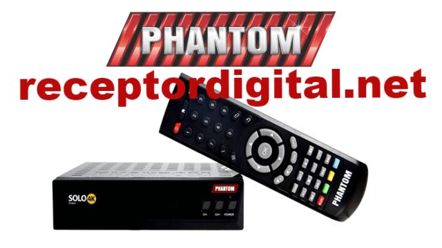 Baixar nova Atualização Phantom Solo 4K