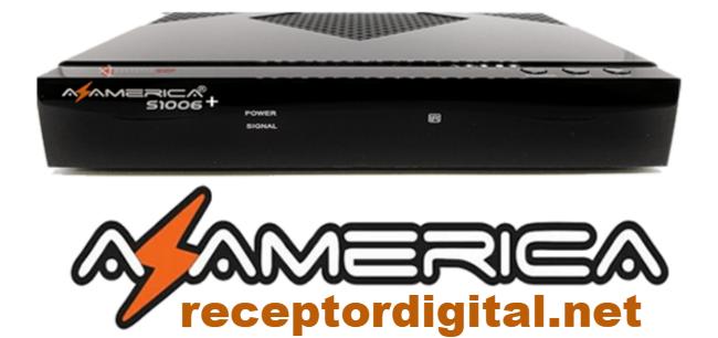 Baixar sua Atualização Azamerica S1006+ Plus