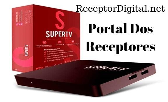 Baixe aqui sua Atualização Supertv Box IPTV Android